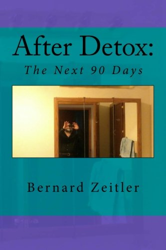 After Detox,: The next 90 Days