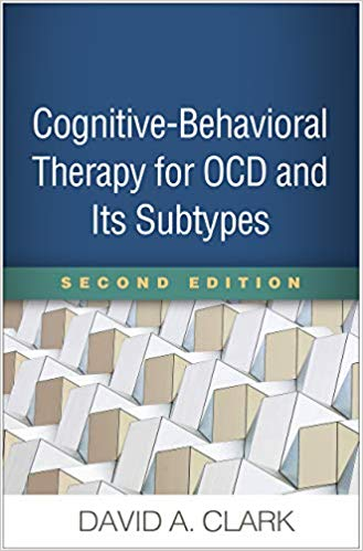 Cognitive-Behavioral Therapy for OCD and Its Subtypes, Second Edition