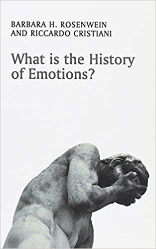 What is the History of Emotions? (What Is History?)