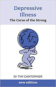 Depressive Illness: The Curse Of The Strong: The Curse of the Strong (3rd Edition) (Overcoming Common Problems)
