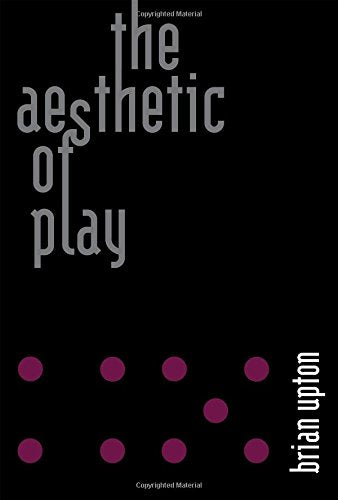 The Aesthetic of Play (The MIT Press)