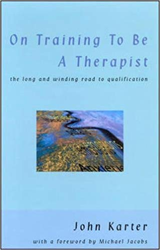 On Training To Be A Therapist: The Long and Winding Road to Qualification