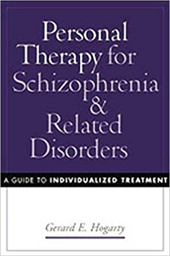 Personal Therapy for Schizophrenia and Related Disorders: A Guide to Individualized Treatment