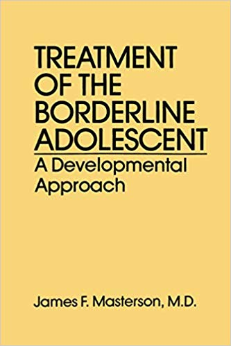 Treatment Of The Borderline Adolescent: A Developmental Approach