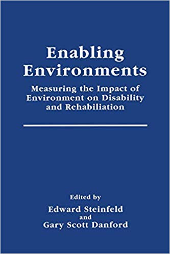 Enabling Environments (Springer Series in Rehabilitation and Health)