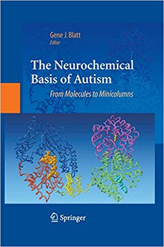 The Neurochemical Basis of Autism: From Molecules to Minicolumns