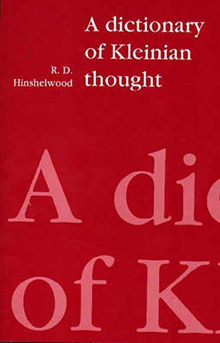 Dictionary of Kleinian Thought