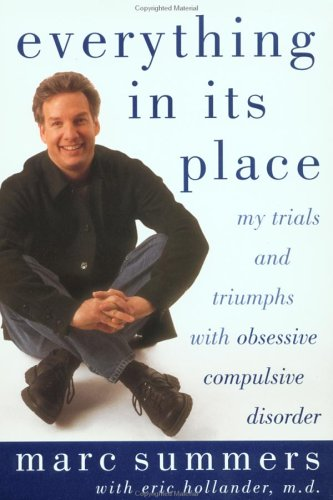Everything in Its Place: My Trials and Triumphs with Obsessive Compulsive Disorder