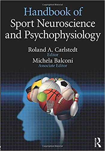 Handbook of Sport Neuroscience and Psychophysiology