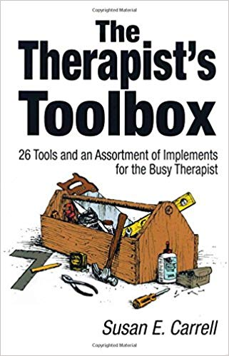 The Therapist′s Toolbox: 26 Tools and an Assortment of Implements for the Busy Therapist