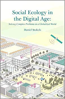 Social Ecology in the Digital Age: Solving Complex Problems in a Globalized World
