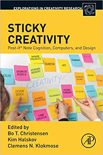 Sticky Creativity: Post-it® Note Cognition, Computers, and Design (Explorations in Creativity Research)