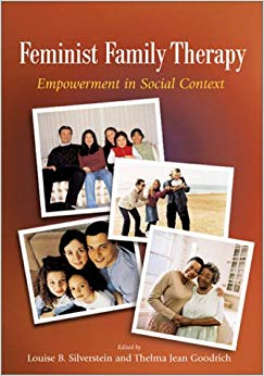 Feminist Family Therapy: Empowerment in Social Context (Psychology of Women)
