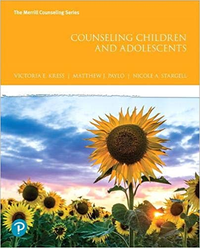 Counseling Children and Adolescents (The Merrill Counseling Series)