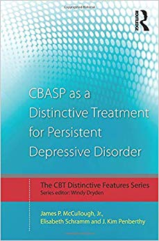 CBASP as a Distinctive Treatment for Persistent Depressive Disorder (CBT Distinctive Features)