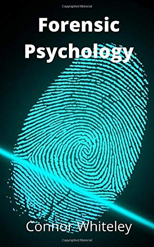 Forensic Psychology (An Introductory Series)