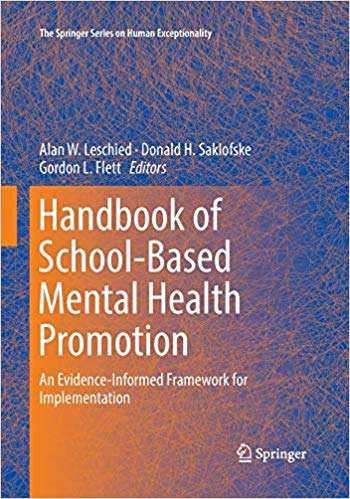 Handbook of School-Based Mental Health Promotion: An Evidence-Informed Framework for Implementation (The Springer Series on Human Exceptionality)