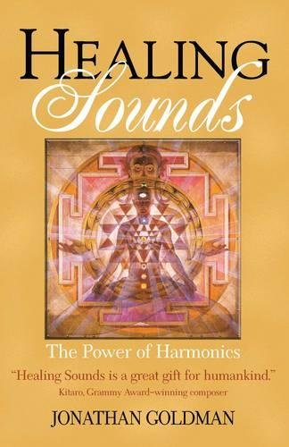 Healing Sounds: The Power of Harmonics