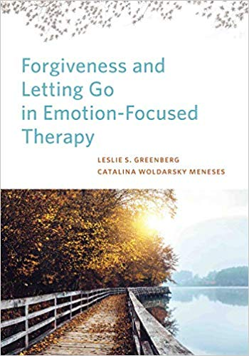 Forgiveness and Letting Go in Emotion-Focused Therapy