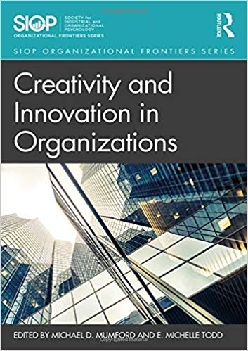 Creativity and Innovation in Organizations (SIOP Organizational Frontiers Series)