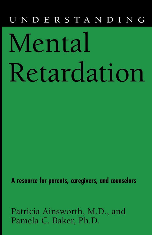Understanding Mental Retardation (Understanding Health and Sickness Series)