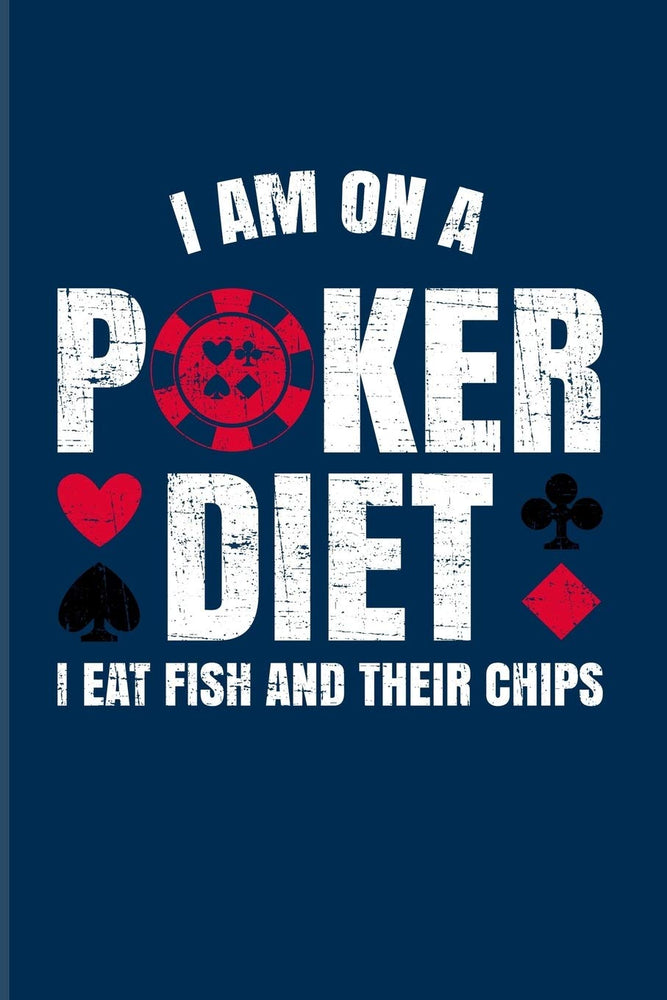 I'm On A Poker Diet I Eat Fish And Their Chips: Funny Poker Quotes 2020 Planner | Weekly & Monthly Pocket Calendar | 6x9 Softcover Organizer | For Casino & Mathematics Fans