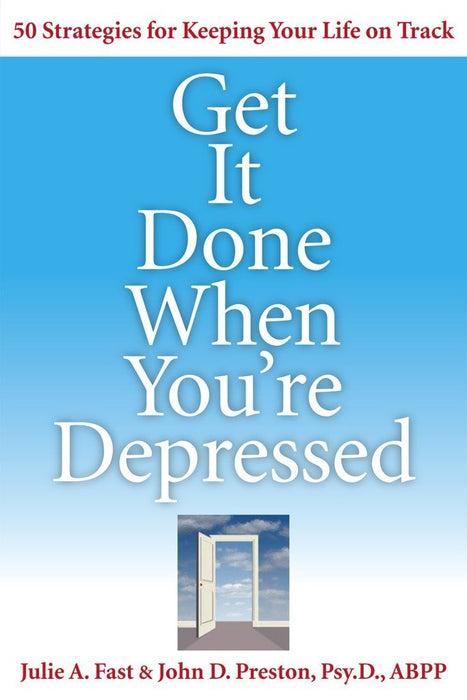 Get It Done When You're Depressed