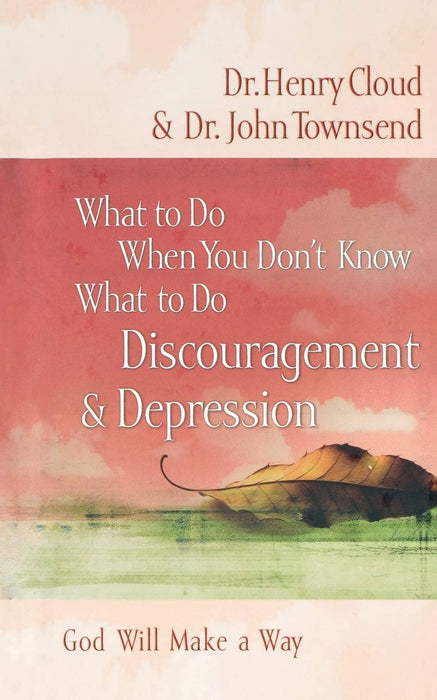 What to Do When You Don't Know What to Do: Discouragement and   Depression