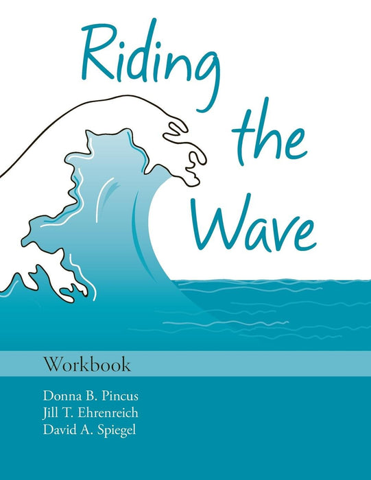 Riding the Wave Workbook (Treatments That Work)