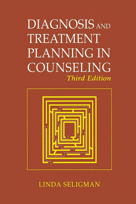 Diagnosis and Treatment Planning in Counseling, 3rd Edition