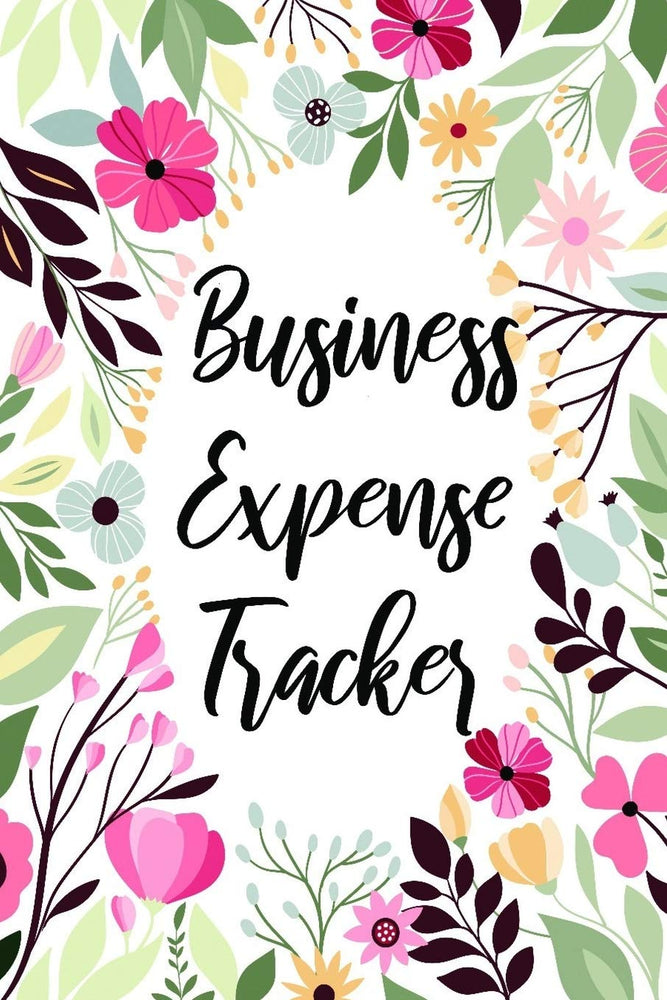 Business Expense Tracker: Bookkeeping Record for Student, Small Business Owner, Entrepreneur, Online Business, & Self Employed