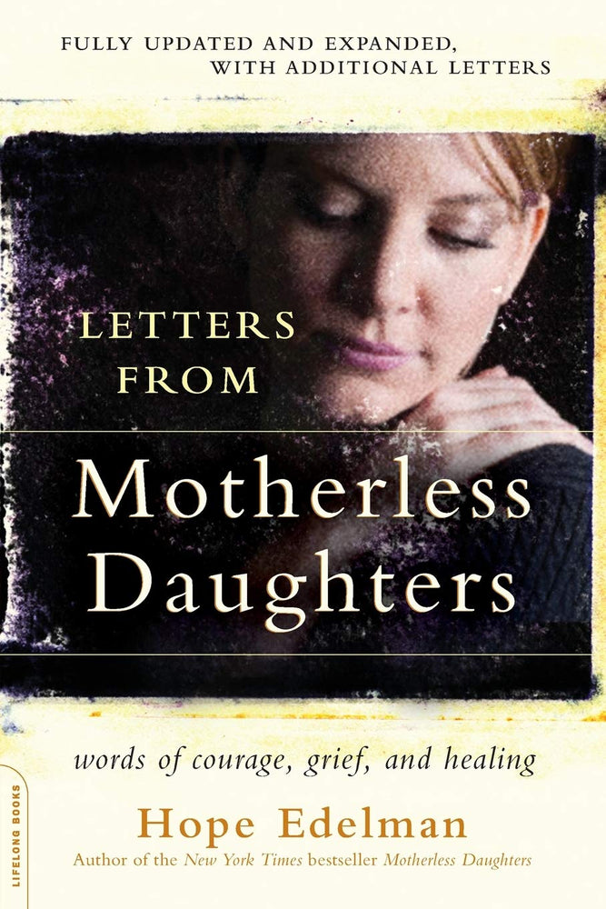 Letters from Motherless Daughters