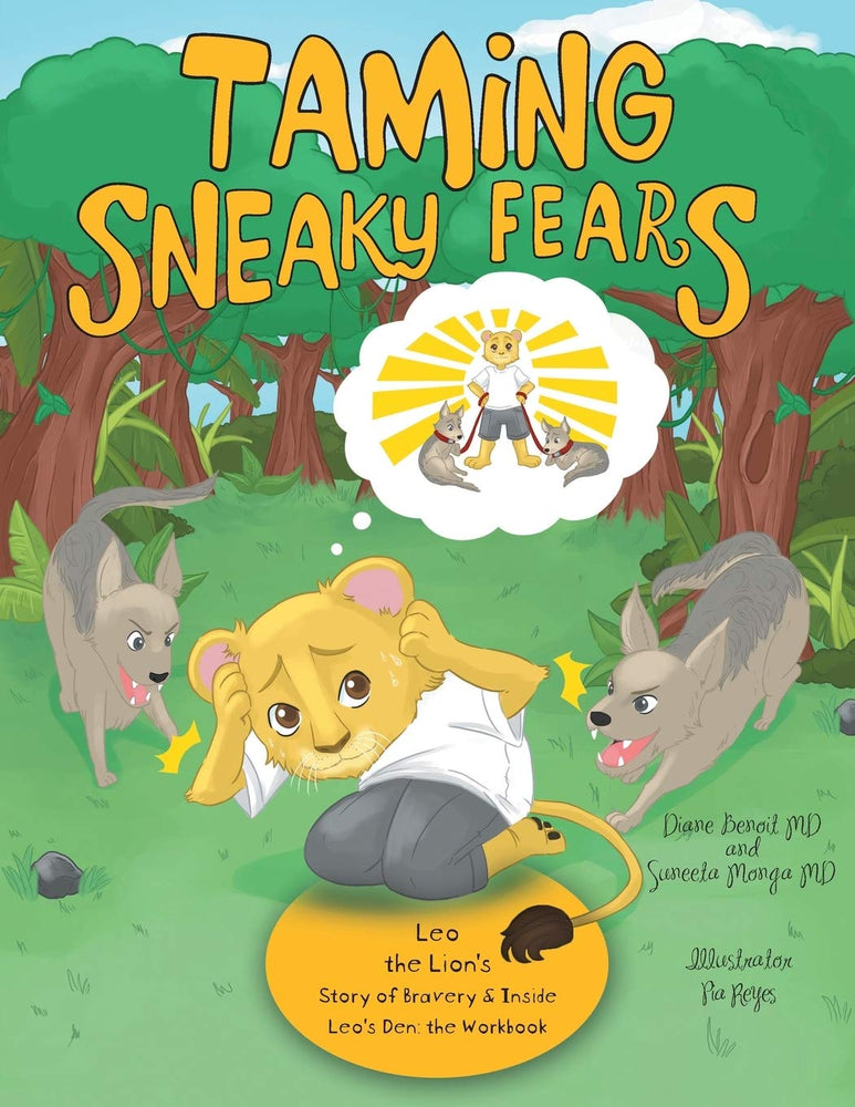 Taming Sneaky Fears: Leo the Lion's Story of Bravery & Inside Leo's Den: the Workbook