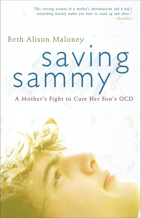 Saving Sammy: A Mother's Fight to Cure Her Son's OCD