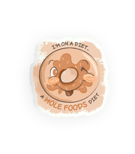 Load image into Gallery viewer, Hole Foods Diet Sticker