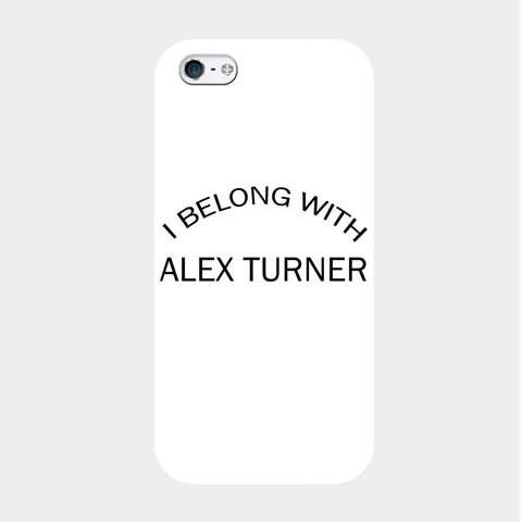 I Belong With Alex Turner iPhone Case