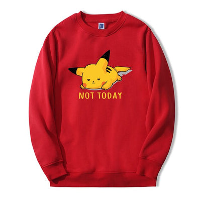 Pikachu Not Today Crewneck - Ikuzo Concept