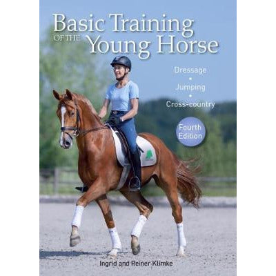 BASIC TRAINING OF THE YOUNG HORSE