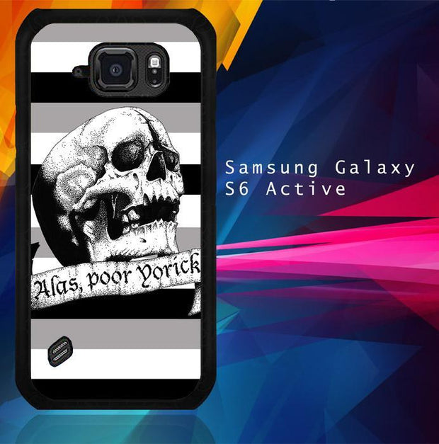 Alas Poor Hamlet V1003 Samsung Galaxy S6 Active Cover Cases