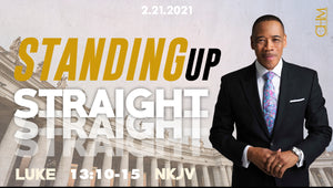 "2/21/21 ""Standing up Straight"" 9am Mp4"