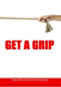 Get A Grip (3 Part CD Series)