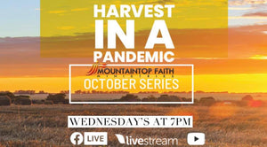"10/7/20 ""Seed, Time, & Harvest"" 7PM DVD"