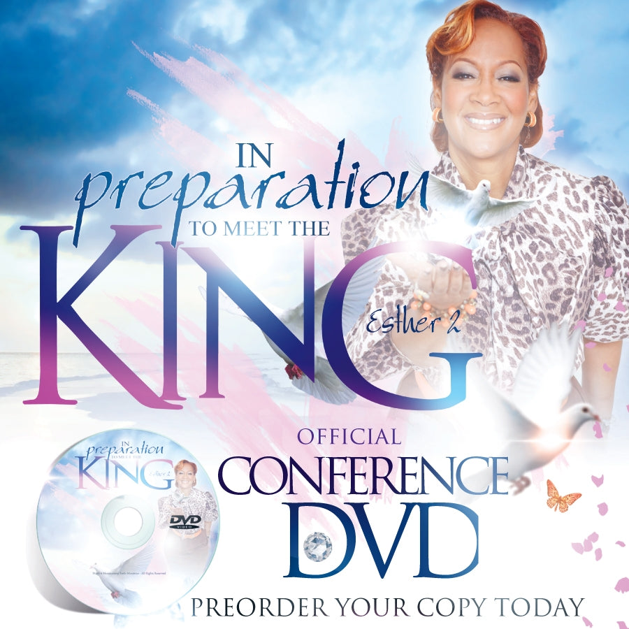 In Preparation To Meet The King 2014 Conference DVD