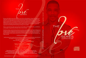 The Love Series (2 Part CD Series)