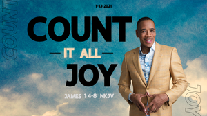 "1/13/21 ""Count It All Joy pt.2"" 7pm Mp4"