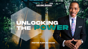 "12/06/20 ""Unlocking The Power"" 9AM Mp3"
