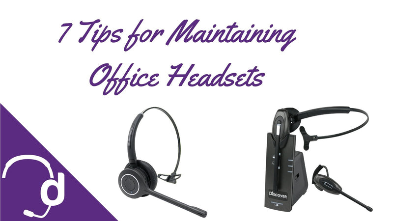 7 Tips For Maintaining Your Office Headsets | Headset Advisor