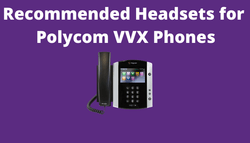 BEST Headsets for Polycom Phones | Headset Advisor