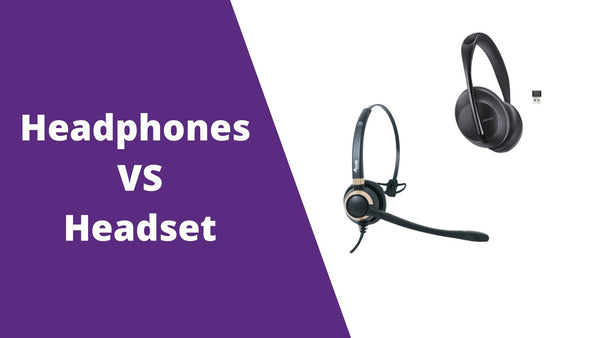 Headphone Vs. Headset- Which Should You Choose For Business? | Headset Advisor