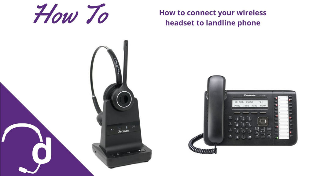 How To Connect Your Wireless Headset To A Landline Phone Headset Advisor